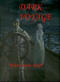 Dark Voyage - Helen Susan Swift