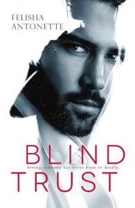 Blind Trust - Felisha Antonette
