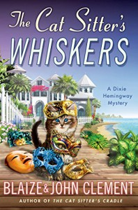 The Cat Sitter's Whiskers - Blaize Clement, John  Clement