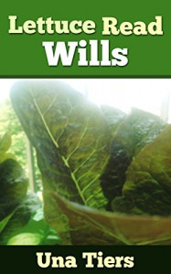 Lettuce Read Wills - Una Tiers