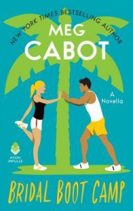 Bridal Boot Camp (Little Bridge Island 0.5) - Meg Cabot