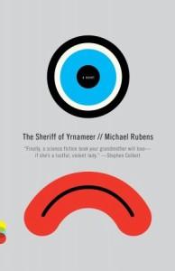 The Sheriff of Yrnameer - Michael Rubens