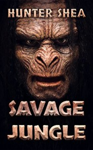 Savage Jungle: Lair Of The Orang Pendek - Hunter Shea