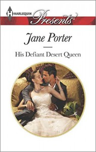 [(His Defiant Desert Queen)] [By (author) Jane Porter] published on (February, 2015) - Jane Porter