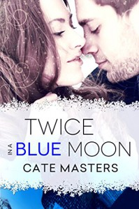 Twice in a Blue Moon - Cate Masters
