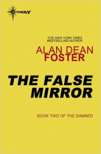 The False Mirror - Alan Dean Foster