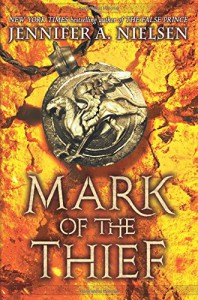 Mark of the Thief (Mark of the Thief, Book 1) - Jennifer A. Nielsen