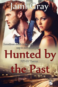 Hunted By The Past - Jami Gray