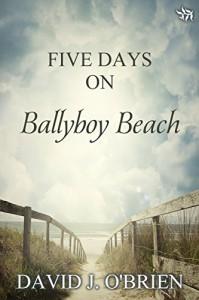 Five Days on Ballyboy Beach - David J. O'Brien