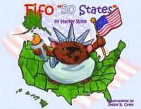 """Fifo """"50 States"""" - Hayley Rose, Jessie B. Orlet"""