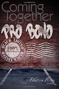 Coming Together: Pro Bono - Alessia Brio, Alessia Brio, Barry Eisler