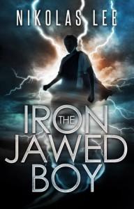 The Iron-Jawed Boy - Nikolas Lee