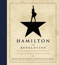 Hamilton: The Revolution - Jeremy McCarter, Lin-Manuel Miranda, Mariska Hargitay