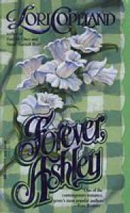 Forever, Ashley - Lori Copeland