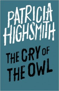 The Cry of the Owl - Patricia Highsmith