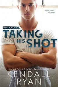 Taking His Shot (Hot Jocks #7) - Kendall Ryan