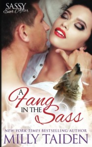 A Fang in the Sass (Sassy Ever After) (Volume 6) - Milly Taiden