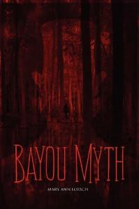 Bayou Myth - Mary Ann Loesch