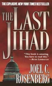 The Last Jihad - Joel C. Rosenberg
