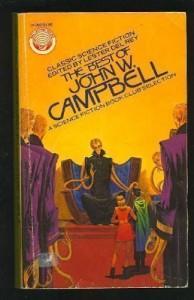The Best of John W. Campbell (US) - John W. Campbell Jr., Lester del Rey