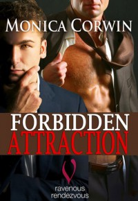 Forbidden Attraction - Monica Corwin