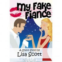 My Fake Fiancé  - Lisa  Scott