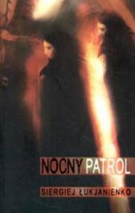Nocny Patrol - Sergei Lukyanenko, Ewa Skórska