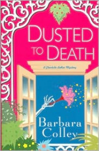 Dusted To Death - Barbara Colley