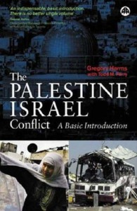 The Palestine-Israel Conflict: A Basic Introduction - Gregory Harms;Todd Ferry