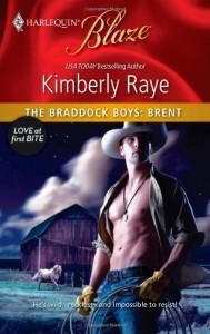 The Braddock Boys: Brent (Braddock Boys, #2) - Kimberly Raye