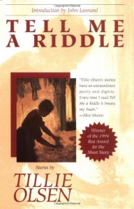Tell Me a Riddle - Tillie Olsen