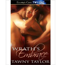 Wrath's Embrace - Tawny Taylor