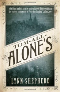 Tom-All-Alone's - Lynn Shepherd