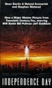 Independence Day: Novelisation - Roland Emmerich,  Stephen Molstad' 'Dean Devlin