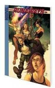 Runaways, Vol. 4: True Believers - Craig Yeung, Adrian Alphona, Brian K. Vaughan
