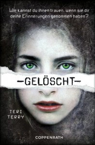 Gelöscht (German Edition) - Teri Terry, Marion Hertle