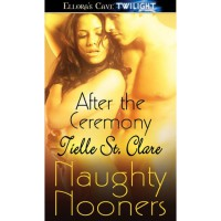 After the Ceremony (Wolf's Heritage, #1.5) - Tielle St. Clare
