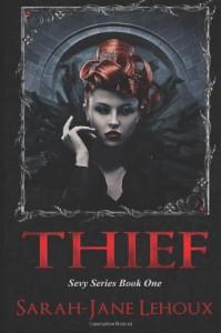 Thief  - Sarah-Jane Lehoux