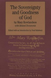 The Sovereignty and Goodness of God: with Related Documents - Mary Rowlandson, Neal Salisbury