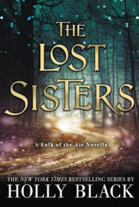The lost sisters  - Holly Black