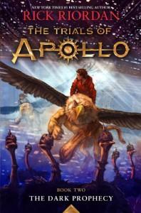 The Trials of Apollo, Book Two: Dark Prophecy - Rick Riordan
