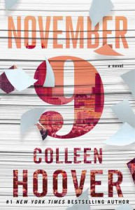 November Nine: A Novel - Colleen Hoover