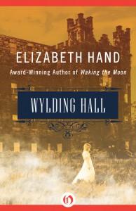 Wylding Hall - Elizabeth Hand