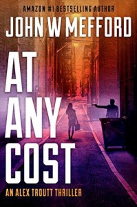 AT Any Cost - John W. Mefford