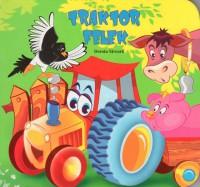 Traktor Felek - Dorota Skwark
