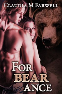 Forbearance (Forbearance #1) Paranormal BBW Bear Shifter Romance - Claudia M. Farwell