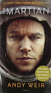 The Martian (Mass Market MTI): A Novel - Andy Weir