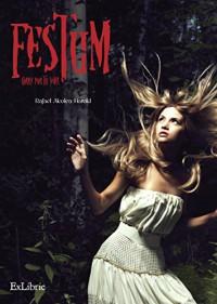 FESTUM. Corre por tu vida (Spanish Edition) - Rafael Alcolea Harold