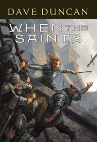 When the Saints - Dave Duncan