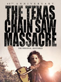 The Texas Chain Saw Massacre: 40th Anniversary - Tobe Hooper, Tobe Hooper, Kim Henkel